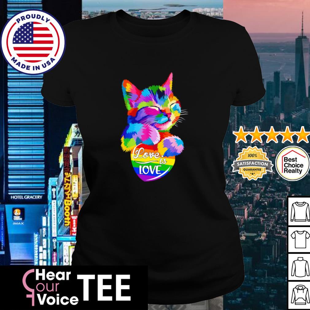 LGBT Cat love is love s ladies tee