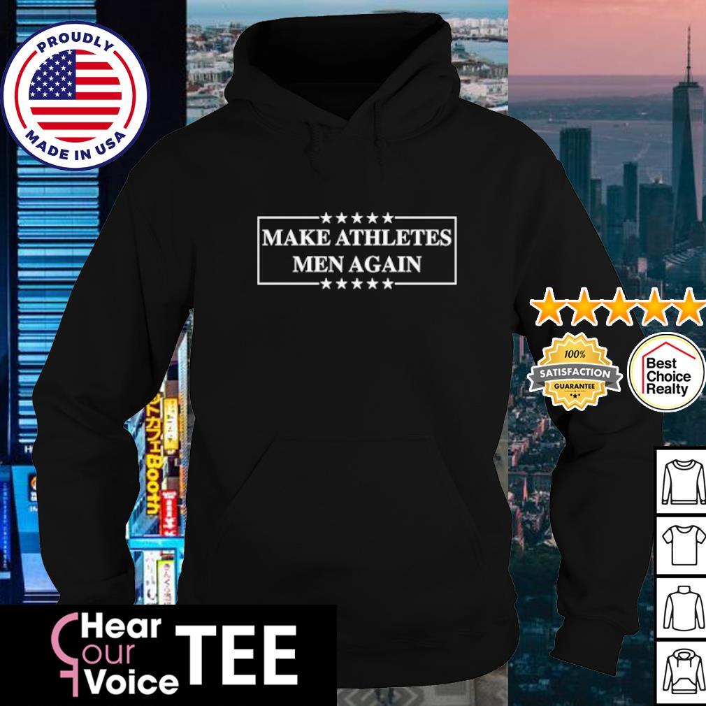 Make athletes men again s hoodie