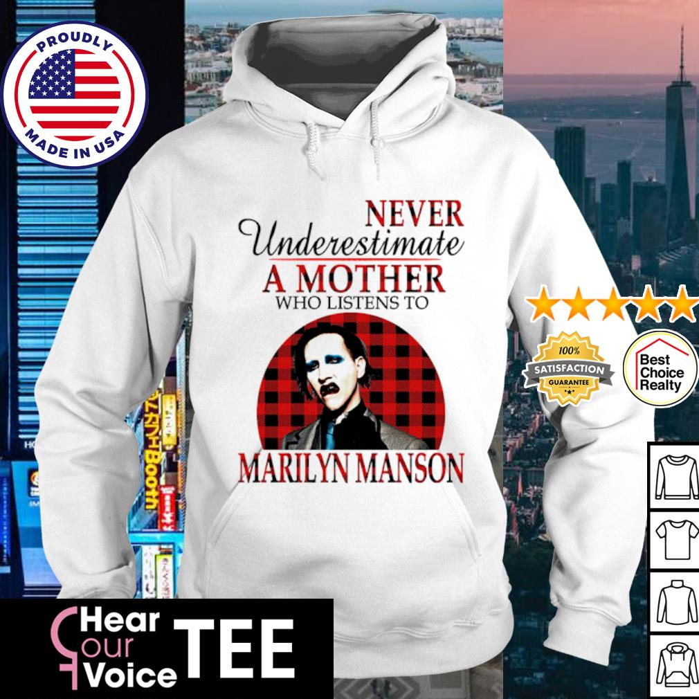 Never underestimate a mother who listens to Marilyn Manson s hoodie