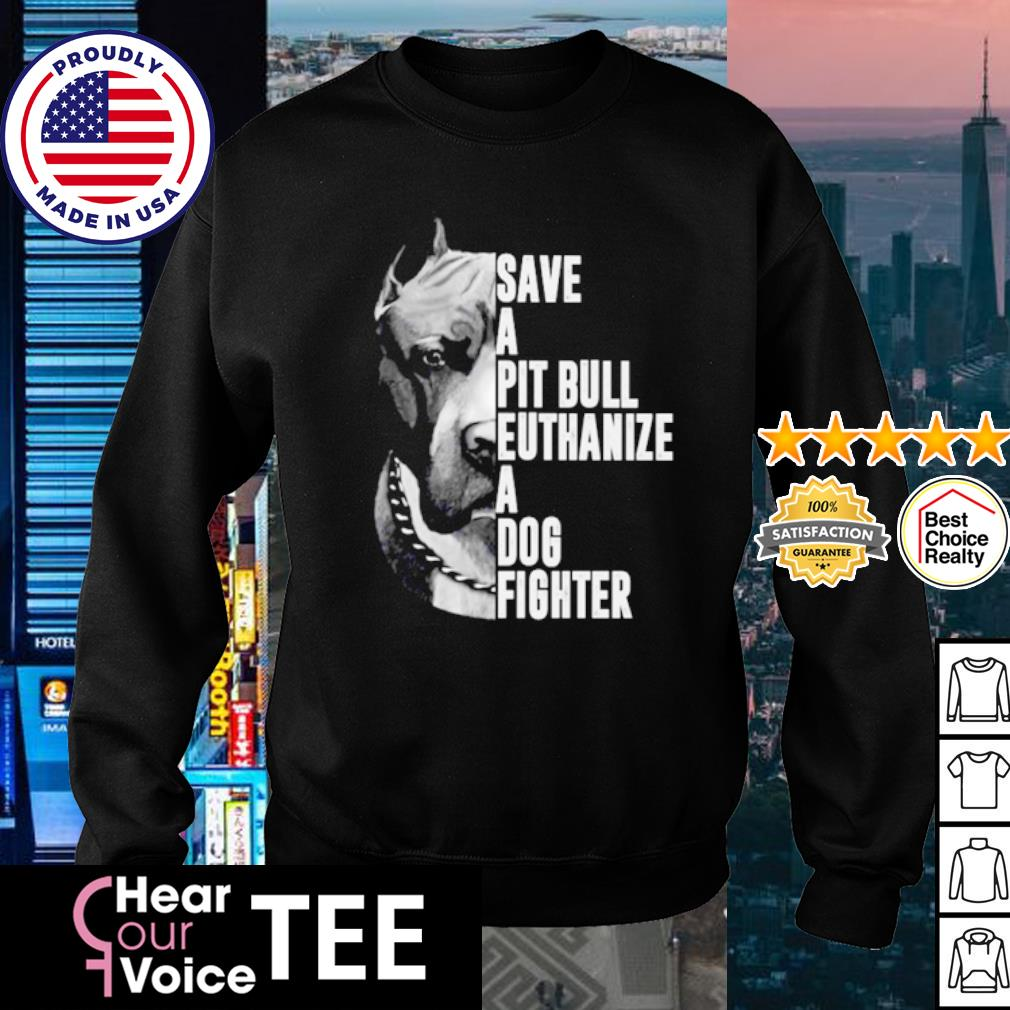 Pitbull dog Save a Pit Bull euthanize a dog fighter s sweater