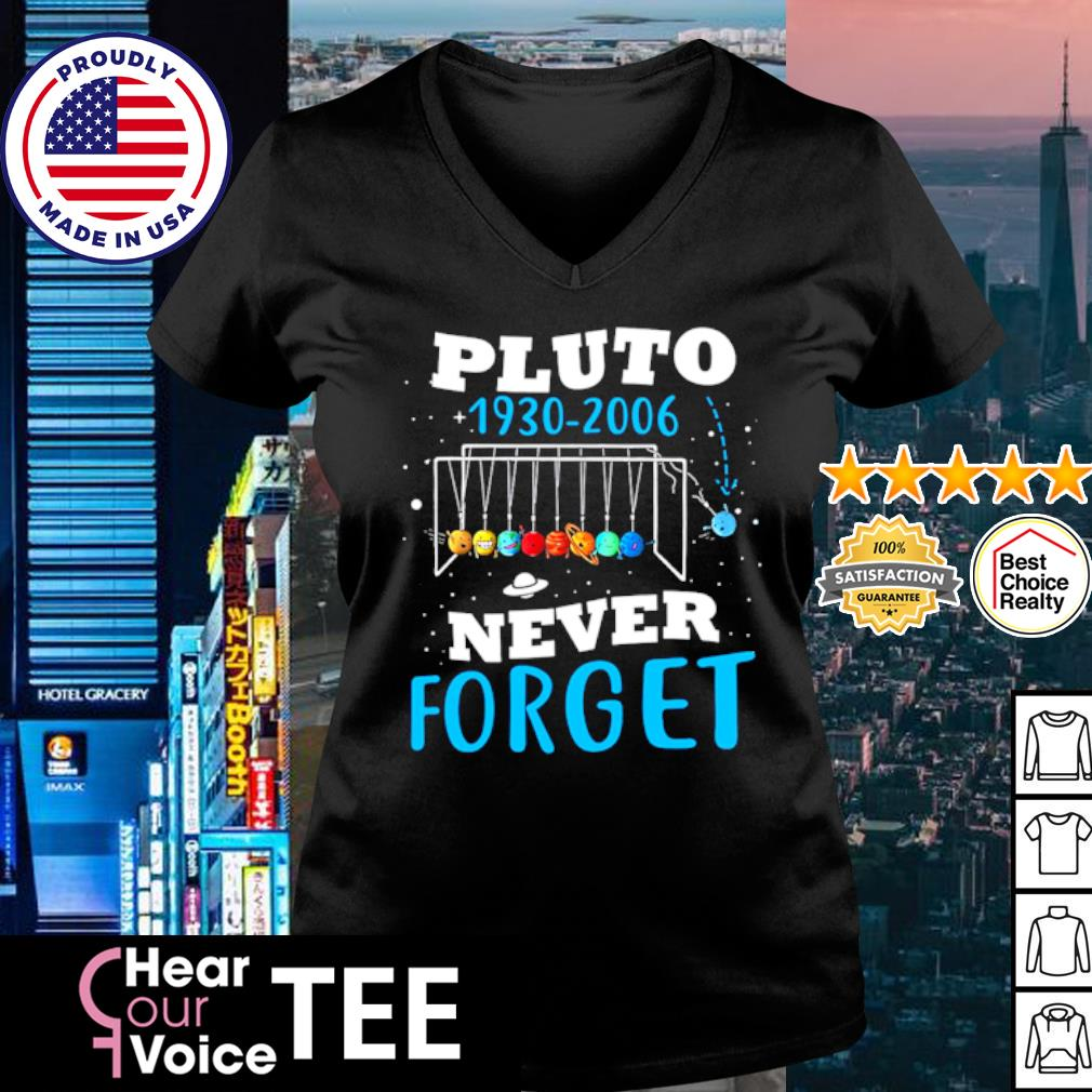 Pluto 1930-2006 never forget s v-neck t-shirt