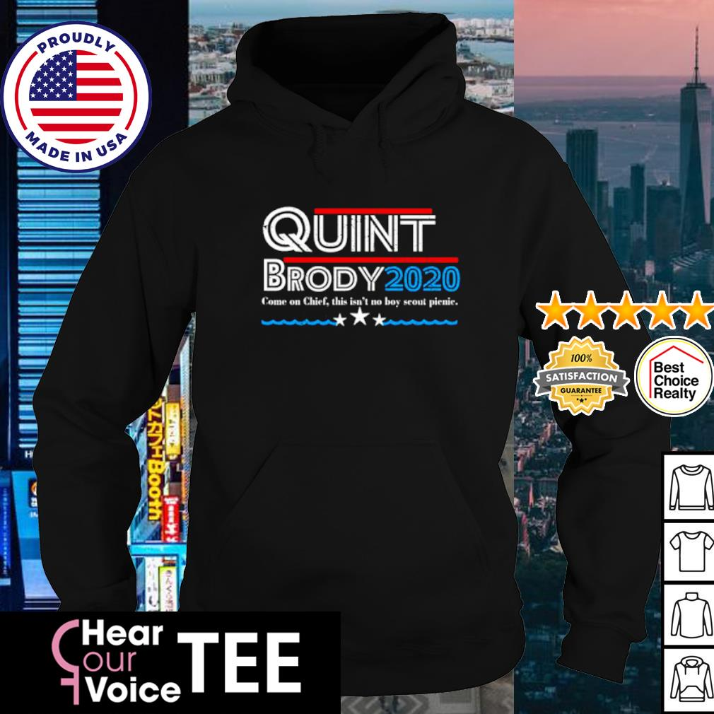 Quint Brody 2020 come of Chief this isn's not boy scont piecie s hoodie