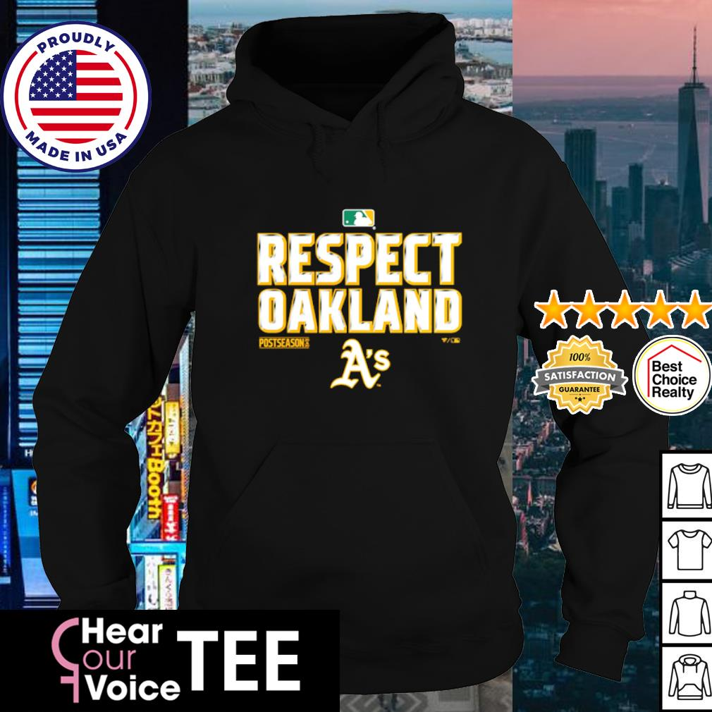 Respect Oakland Athletic's 2020 s hoodie