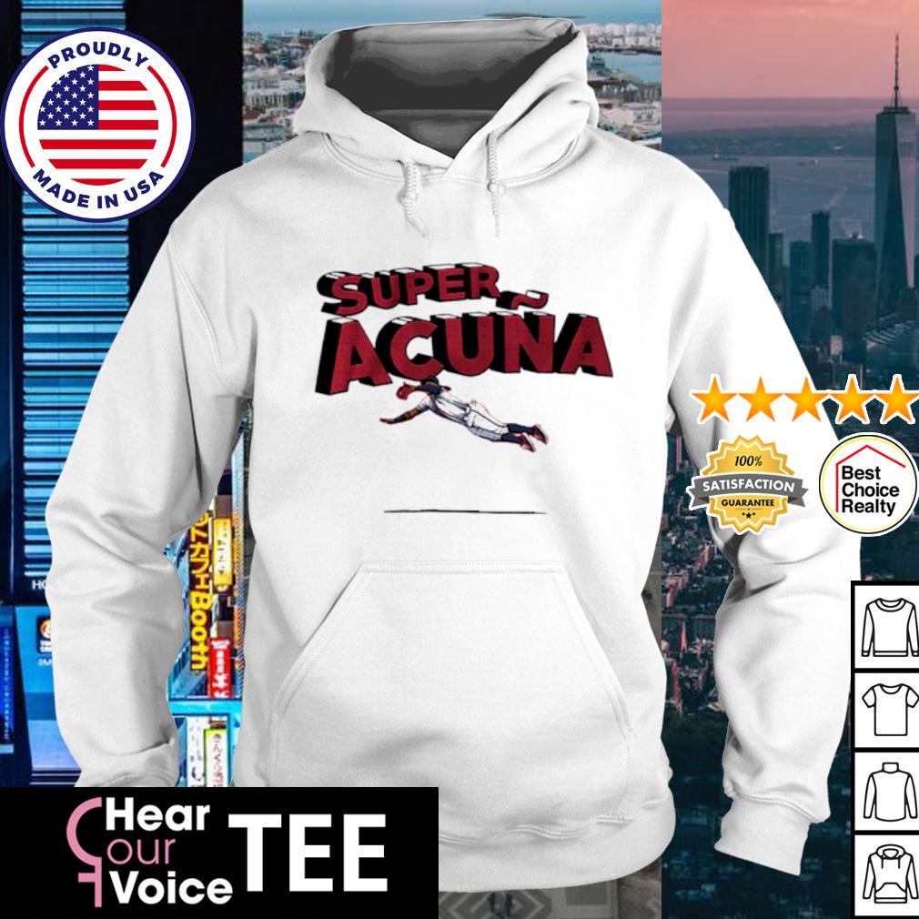 Ronald Acuna Jr. Atlanta Braves Super Acuna s hoodie