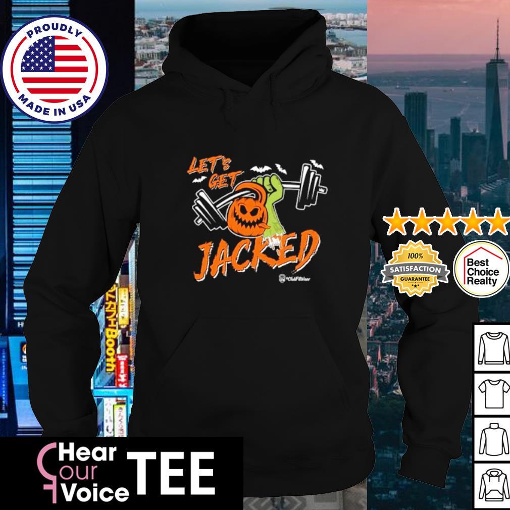 Strong let's Jacked Pumpkin Halloween s hoodie