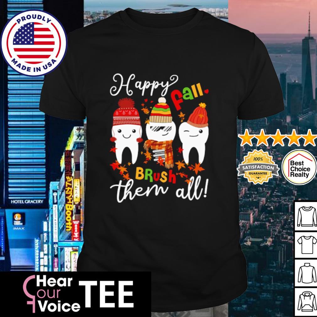 Teeth Happy fall brush them all Christmas shirt