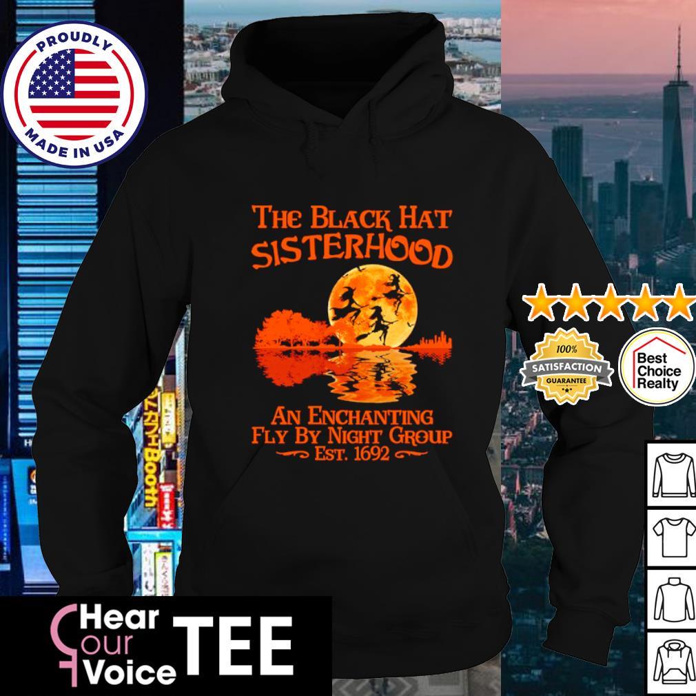 The black hat sisterhood an enchanting fly by night group est 1692 s hoodie
