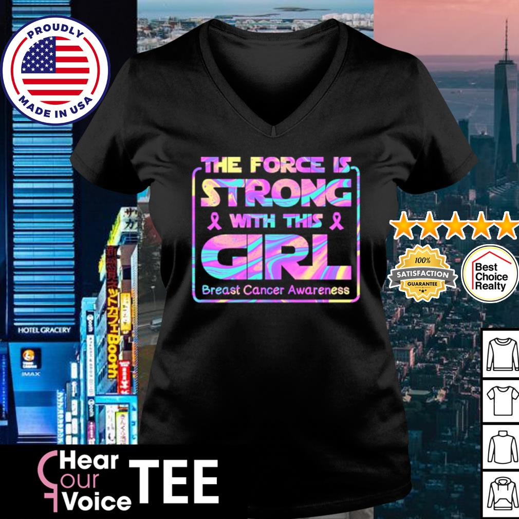 The force is strong with this girl breast cancer awareness s v-neck t-shirt