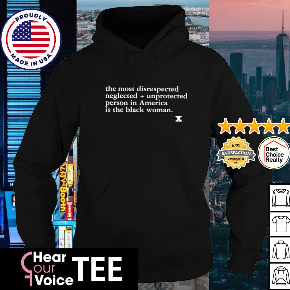 The Most Disrespected Person In America Is the Black Woman s hoodie