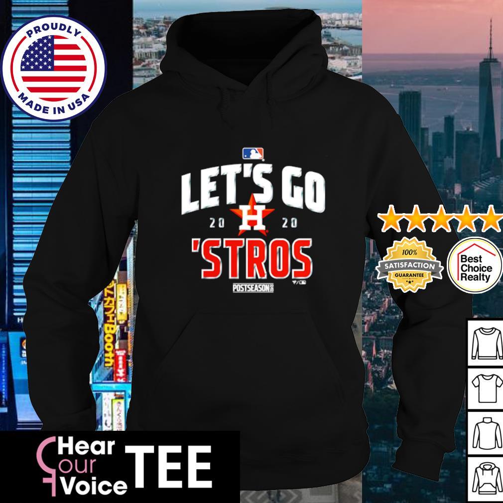 Let's go 2020 Houston Astros Postseason s hoodie