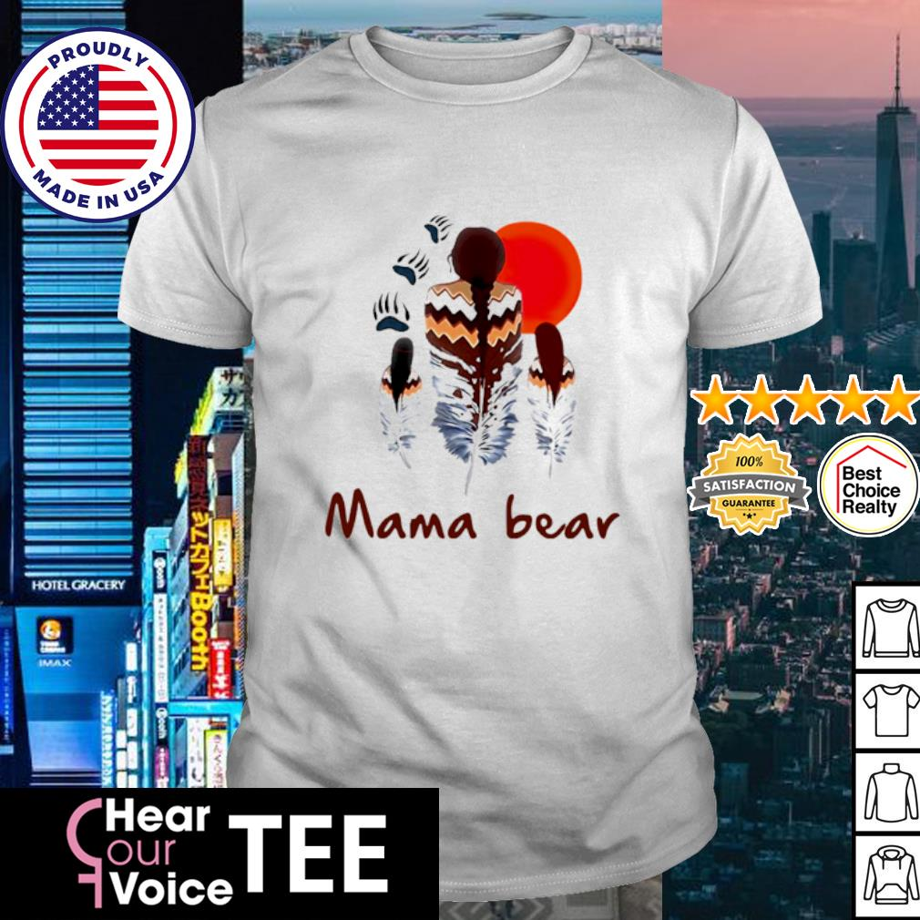 Native American Mama bear shirt