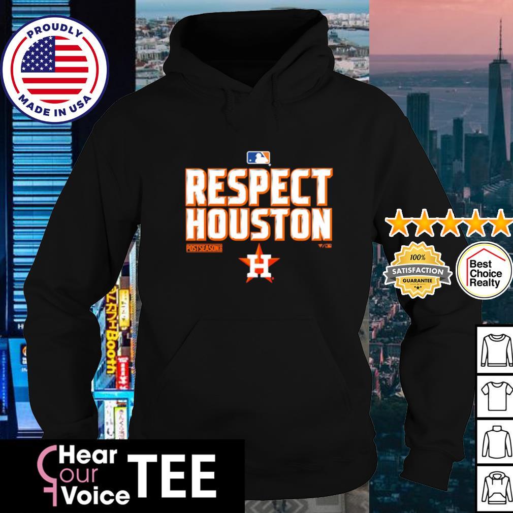 Respect Houston Astros Postseason 2020 s hoodie