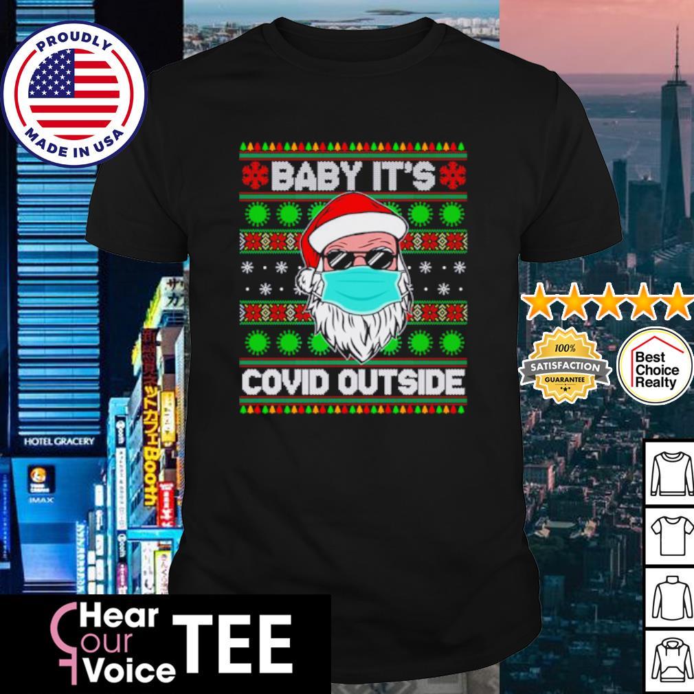 Baby It's Covid Outside Funny Santa Wearing Mask shirt