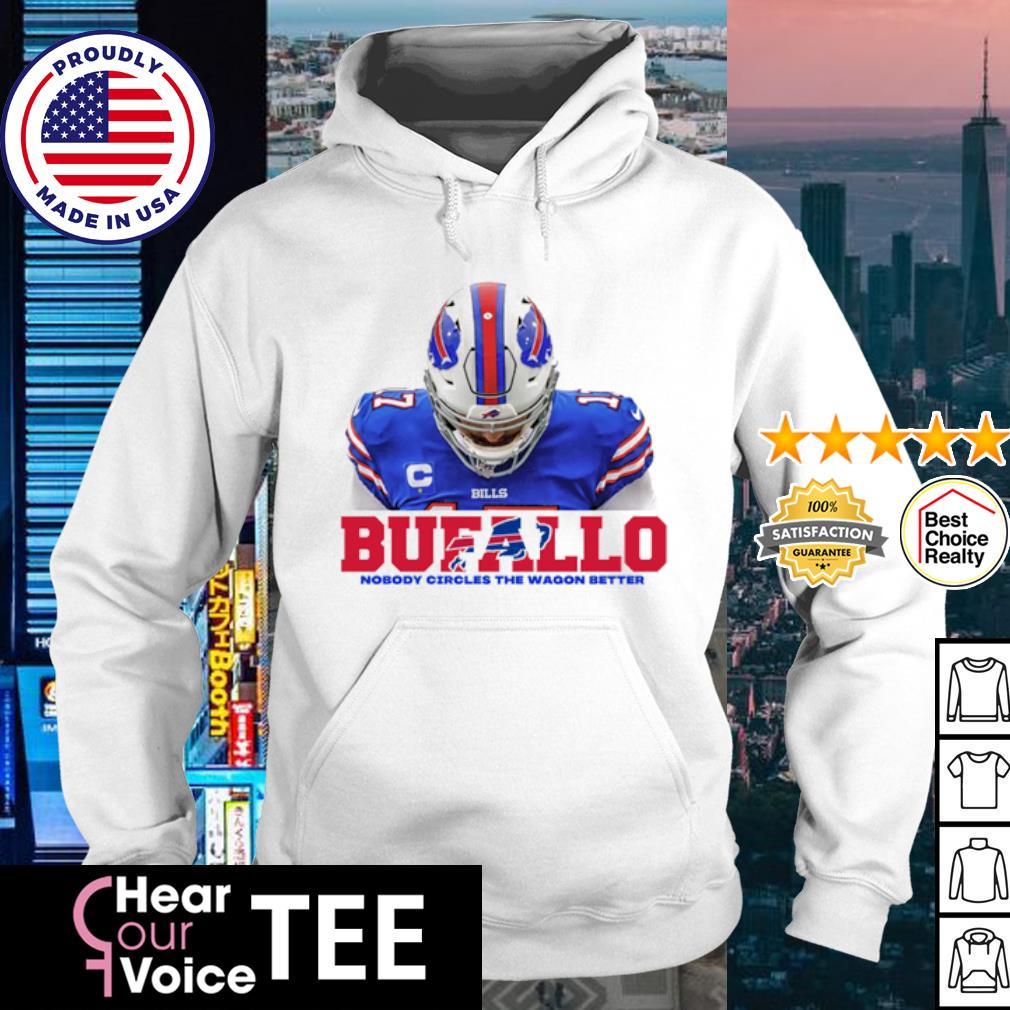 Buffalo nobody circles the wagon better s hoodie