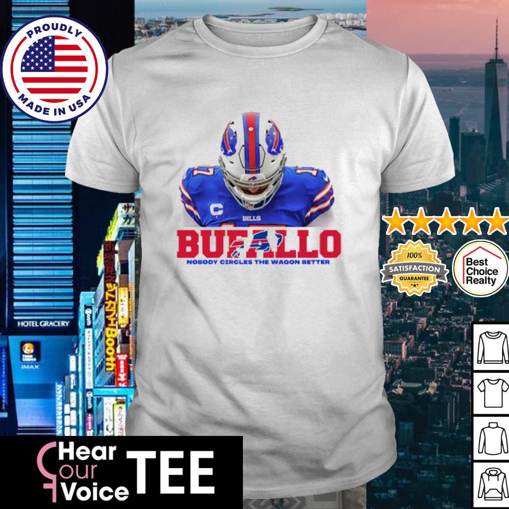 Buffalo nobody circles the wagon better shirt