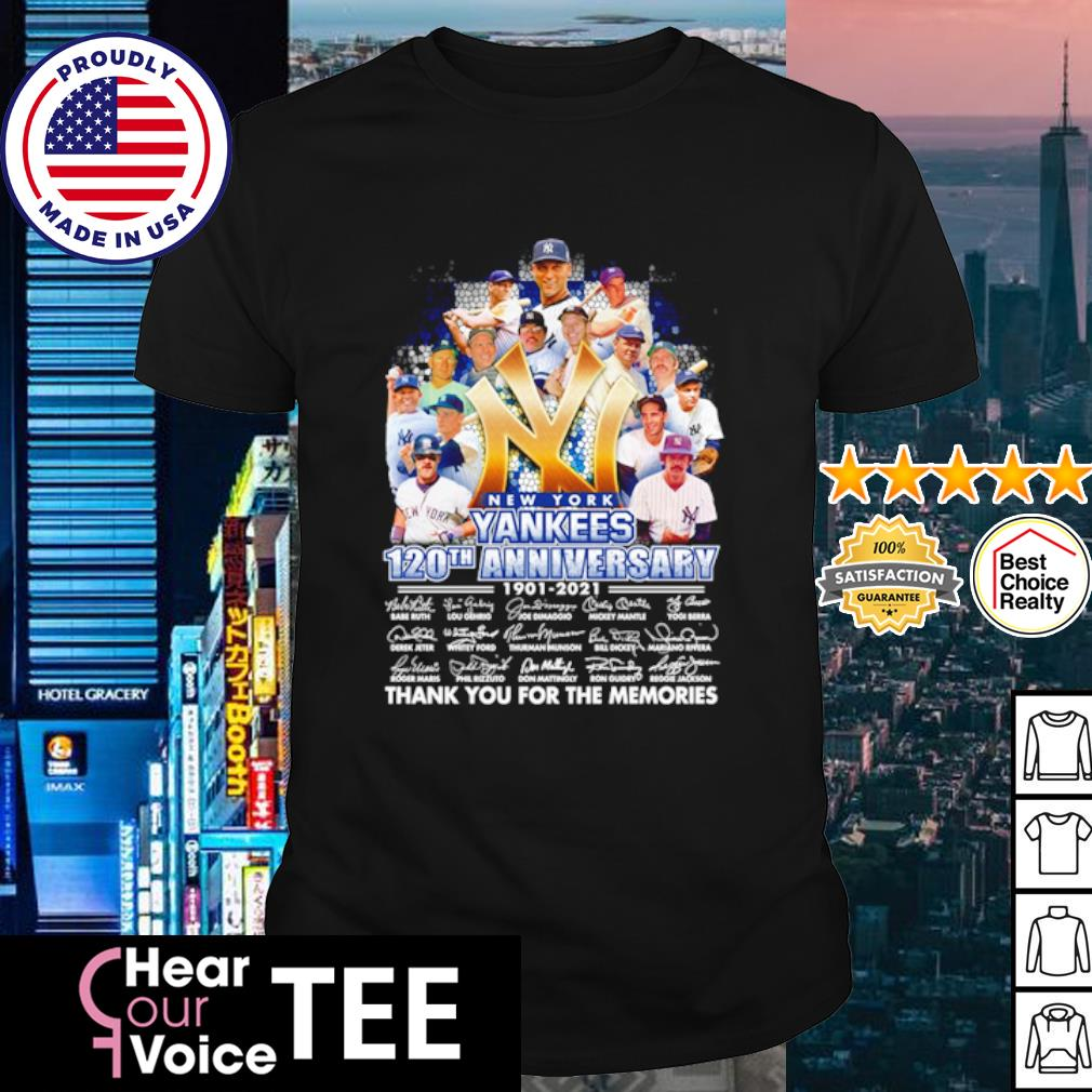 New York Yankees 120th anniversary 1901 2021 thank you for the memories signature shirt