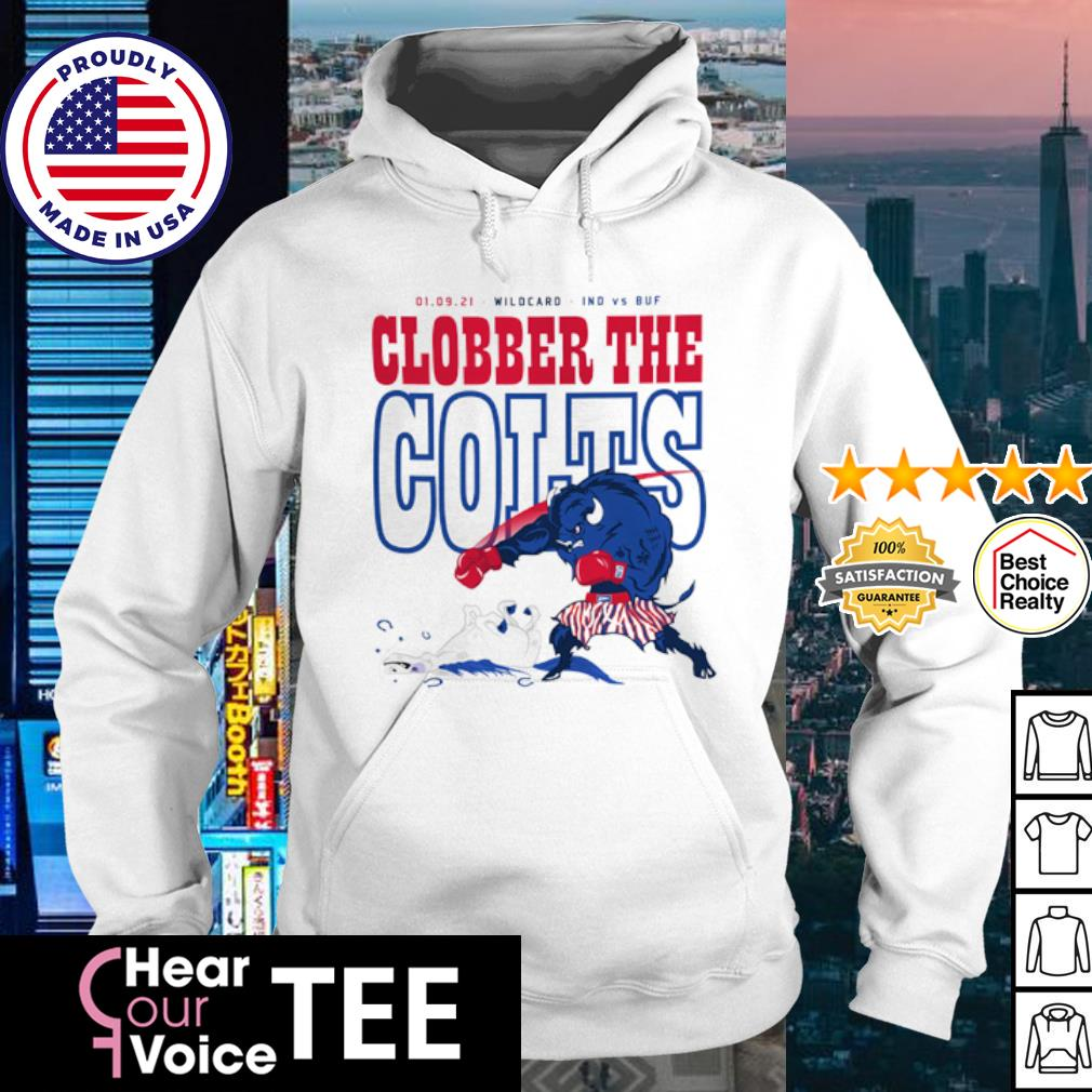 Wildcard Indianapolis Colts vs Buffalo Bulls Clobber the Colts 01 09 21 s hoodie