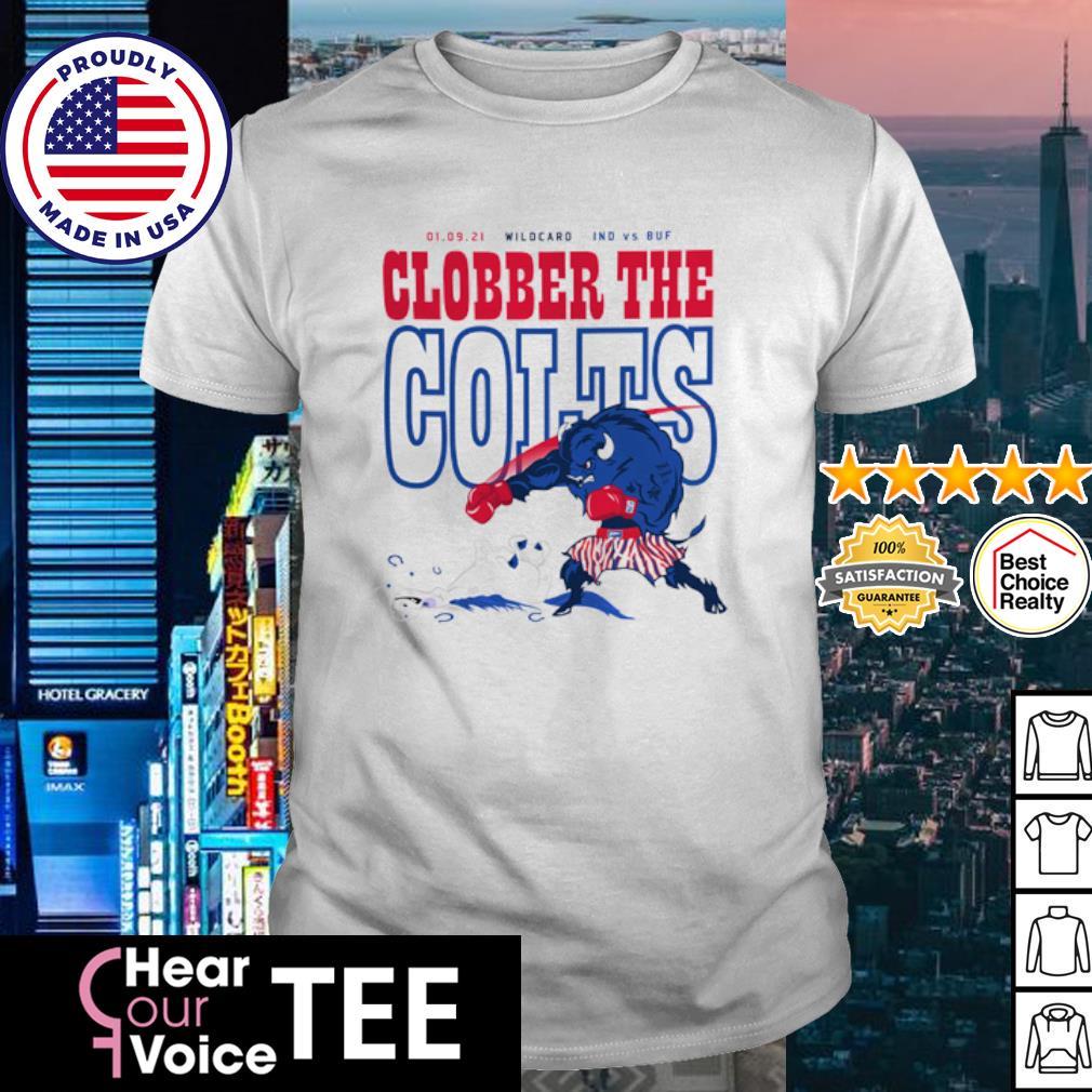 Wildcard Indianapolis Colts vs Buffalo Bulls Clobber the Colts 01 09 21 shirt