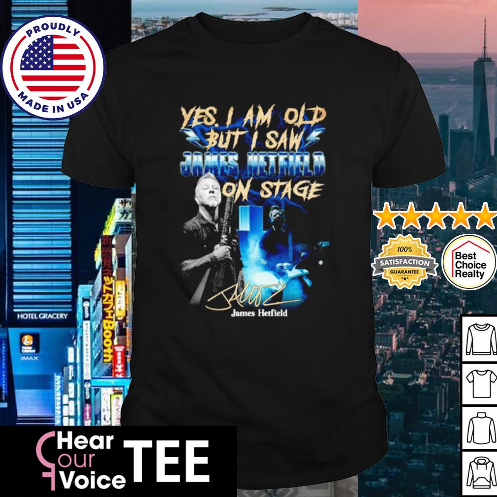 Yes I am old but I saw James Hetfield on stage shirt